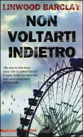 Non voltarti indietro – Linwood  Barclay