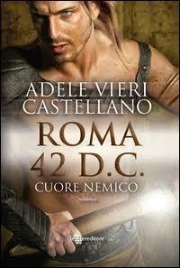 ROMA 42 D.C. Cuore Nemico – Adele Vieri Castellano