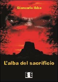 L'alba del sacrificio – Giancarlo Ibba