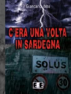 C'era una volta in Sardegna – Giancarlo Ibba